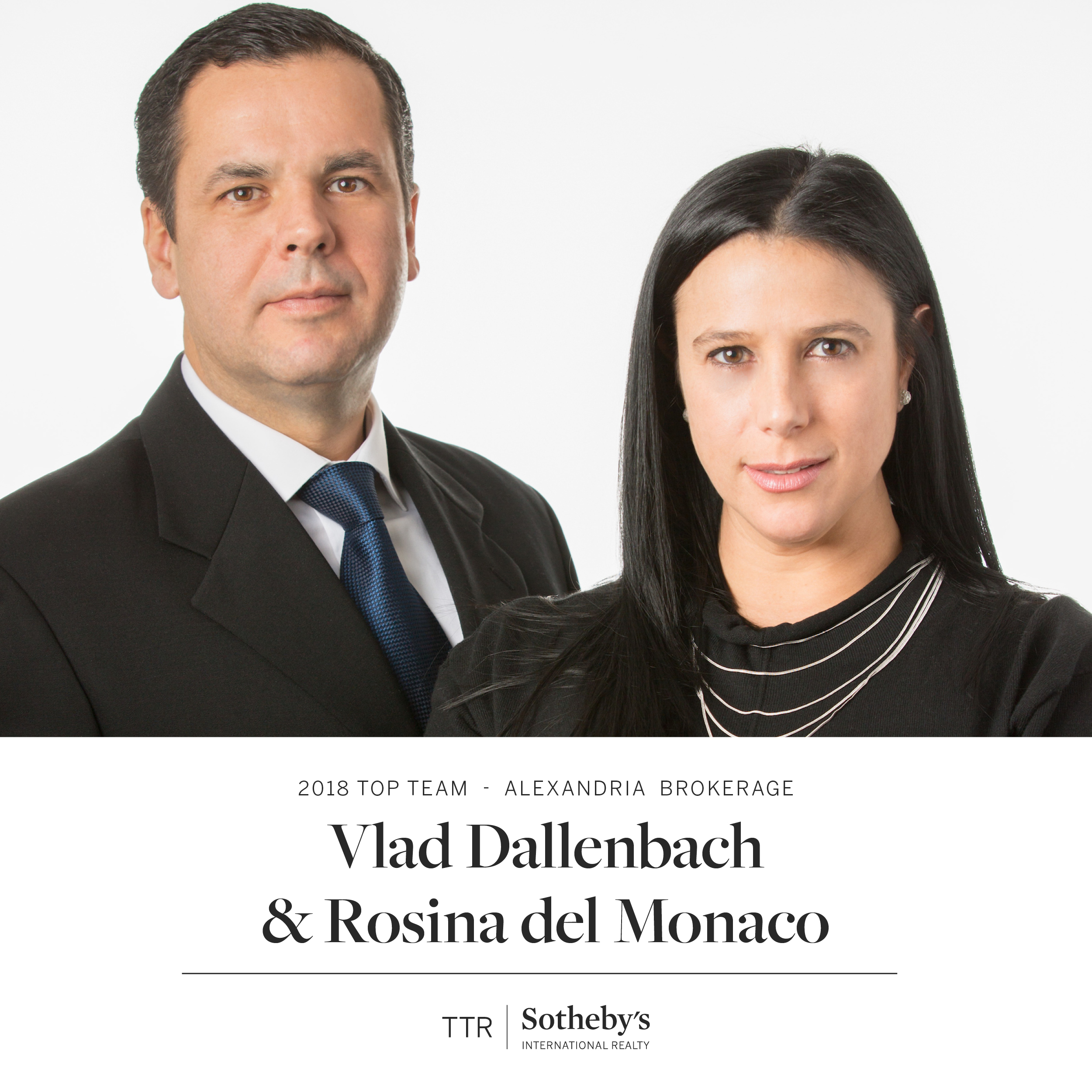 2018 Top Team - Rosina del Monaco + Vlad Dallenbach - TTR Sotheby's International Realty